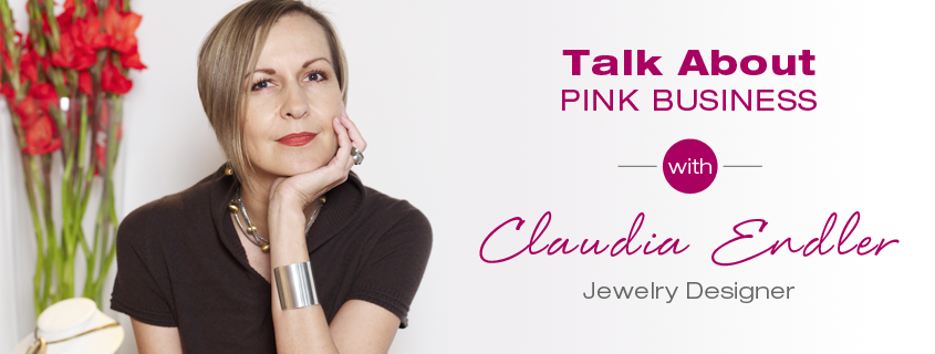Talk About Pink Business: Claudia Endler