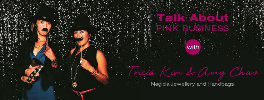 Talk About Pink Business: Tricia Kim & Amy Chao