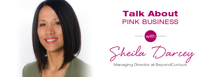Talk About Pink Business: Sheila Darcey