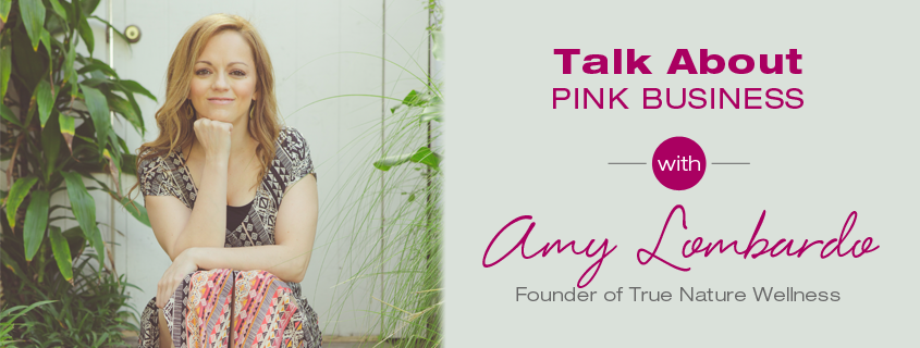 Talk About Pink Business: Amy Lombardo