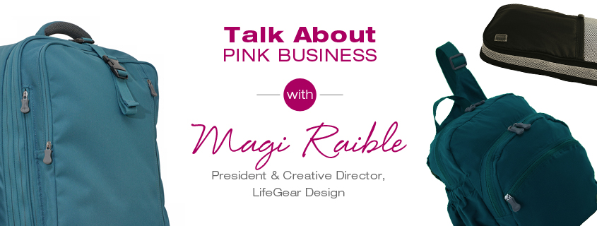 Talk About Pink Business: Magi Raible