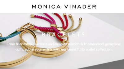 Check out bracelets by Monica Vinader